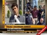 Palalı Sabri Çelebi serbest bırakıldı