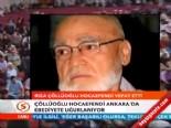 Rıza Çöllüoğlu Hocaefendi Cenaze Töreni