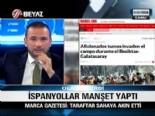 Beşiktaş Galatasaray Derbisindeki Olaylar Marca Gazetesinde