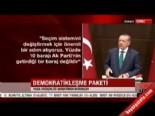 Başbakan Erdoğan Demokratikleşme Paketi'ni Açıkladı (5)