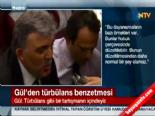 Cumhurbaşkanı Gül'den Türbülans Benzetmesi