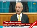 Kılıçdaroğlu: Başbakan Yolsuzluğu Savunur Hale Geldi