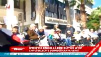 İzmir'de engellilere büyük ayıp