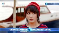 Ulan İstanbul  - Ulan İstanbul 23. Bölüm 2. Fragmanı - Ekibin başı büyük belada!