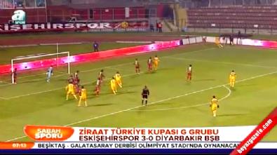 Eskişehirspor Diyarbakır BBSK: 3-0 Maç Özeti ve Golleri (Türkiye Kupası 17 Aralık 2014)