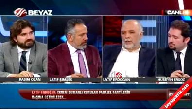 Latif Erdoğan: Ekrem Dumanlı paralel partinin başına getirilecek