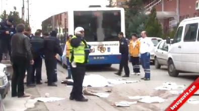Ankara Keçiören'de Belediye Otobüsü Altına Aldığı 2 Kişiyi Metrelerce Sürükledi: 1 Ölü 1 Yaralı
