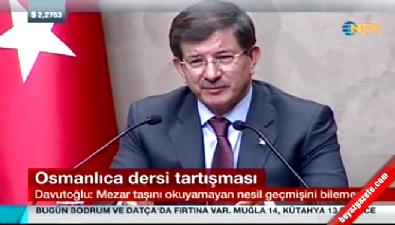 Başbakan Ahmet Davutoğlu'ndan CHP'ye yanıt: Mezar taşını okuyamayan nesil geçmişini bilemez