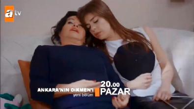 Ankara'nın Dikmen'i  - Ankara'nın Dikmen'i 22. Bölüm Fragmanı