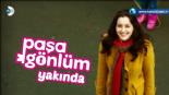 Paşa Gönlüm  - Paşa Gönlüm 1. Bölüm 2. Fragmanı