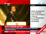 Başbakan Erdoğan'ın Kutlu Doğum Haftası Etkinliği Konuşması