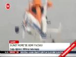 guney kore - Güney Kore'deki Gemi Kazasında 300 Kayıp