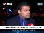UEFA Basın Sözcüzü Pinto: Fenerbaçe Avrupa'ya gidemeyecek
