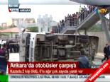 Ankara'da Otobüs Ve Minibüs Çarpıştı