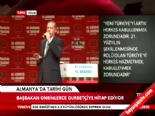 Başbakan Erdoğan Almanyada Gurbetçilere Seslendi...