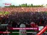 Balıkesirspor Spor Toto Süper Lig'de