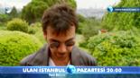 Ulan İstanbul 9. Bölüm Fragmanı