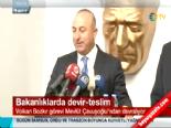 Mevlüt Çavuşoğlu görevini Volkan Bozkır'a devretti