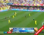Villarreal Barcelona: 0-1 Maç Özeti ve Golü (31 Ağustos 2014)