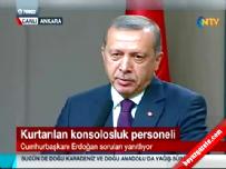 Cumhurbaşkanı Recep Tayyip Erdoğan Konsolosluk Görevlilerin Kurtarılması Hakkında Konuştu