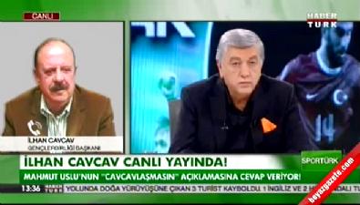 İlhan Cavcav: Mahmut Uslu, biraz daha kilo alırsa sağlığına dokunur