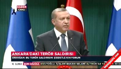Erdoğan: Saldırı Türkiye'ye yapılmıştır