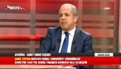 Şamil Tayyar: İnönü,Atatürk'ten intikam almak için...
