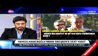 Hamza Hamzaoğlu'ndan Sneijder bombaları