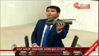 HDP'li Mehmet Ali Aslan kürsüye roketatar parçasıyla çıktı
