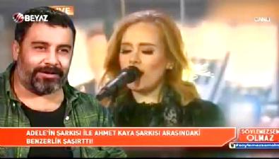 Söylemezsem Olmaz - Dünyaca ünlü yıldız Adele'ye Ahmet Kaya şoku