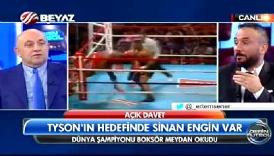 Sinan Engin: Mike Tyson'u ringe gömerim