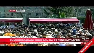 Cumhurbaşkanı Erdoğan Kayahan'ı uğurladı