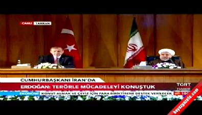 Cumhurbaşkanı Erdoğan İran'da konuştu...