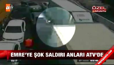 Emre Belözoğlu'na yapılan saldırının yeni görüntüleri