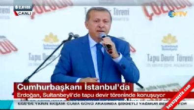 Cumhurbaşkanı Erdoğan tapu devir töreninde konuştu