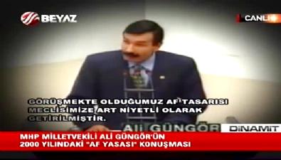 Af Yasası ve MHP'li Ali Güngör'ün tarihi TBMM Konuşması