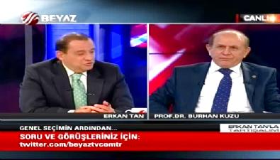Burhan Kuzu: Beyaz Türkler verdiği oyun bedelini ister