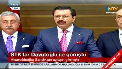 STK'lar Davutoğlu ile görüştü, Hisarcıklıoğlu açıklama yaptı