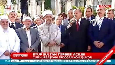 Cumhurbaşkanı Erdoğan Eyüp Sultan Türbesi'ni açtı