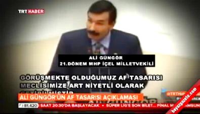 MHP'li Ali Güngör'ün tarihi af konuşması