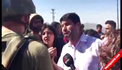 HDP'li vekil şovu asker tarafından durdurldu