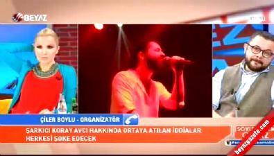 Söylemezsem Olmaz - Taze şarkıcı Koray Avcı hakkında şok iddialar
