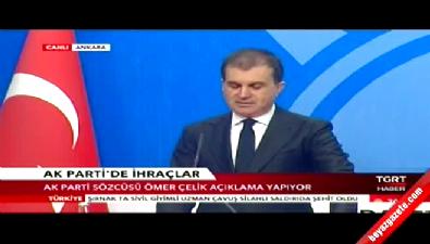 Ömer Çelik: Yaşar Yakış'ın AK Parti'den kesin ihracı istendi