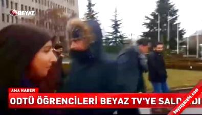 ODTÜ öğrencilerinden Beyaz TV'ye çirkin saldırı