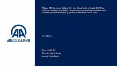 Bakan Işık: Türkiye, Musul operasyonuna katılacak