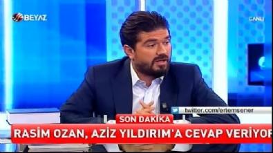 aziz yildirim - Rasim Ozan: Aziz Yıldırım pompalı adamlarını mı gönderecek?