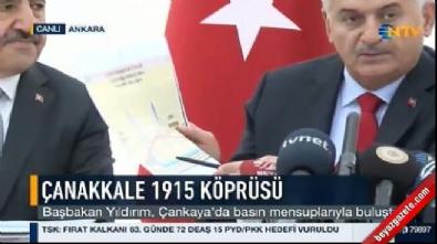 Başbakan Yıldırım'dan Çanakkale 1915 Köprüsü açıklaması
