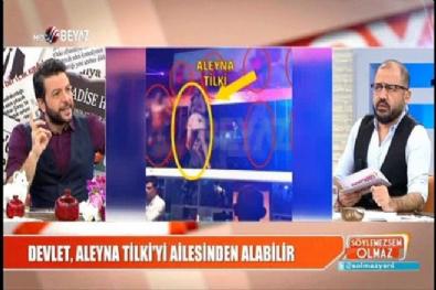 Devlet, Aleyna Tilki'yi ailesinden alacak mı? Haberi