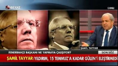 aziz yildirim - Şamil Tayyar: Aziz Yıldırım bir tehdit haline geldi