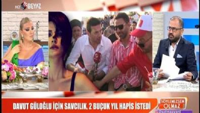 Davut Güloğlu'ya hapis şoku; 2,5 yılı isteniyor